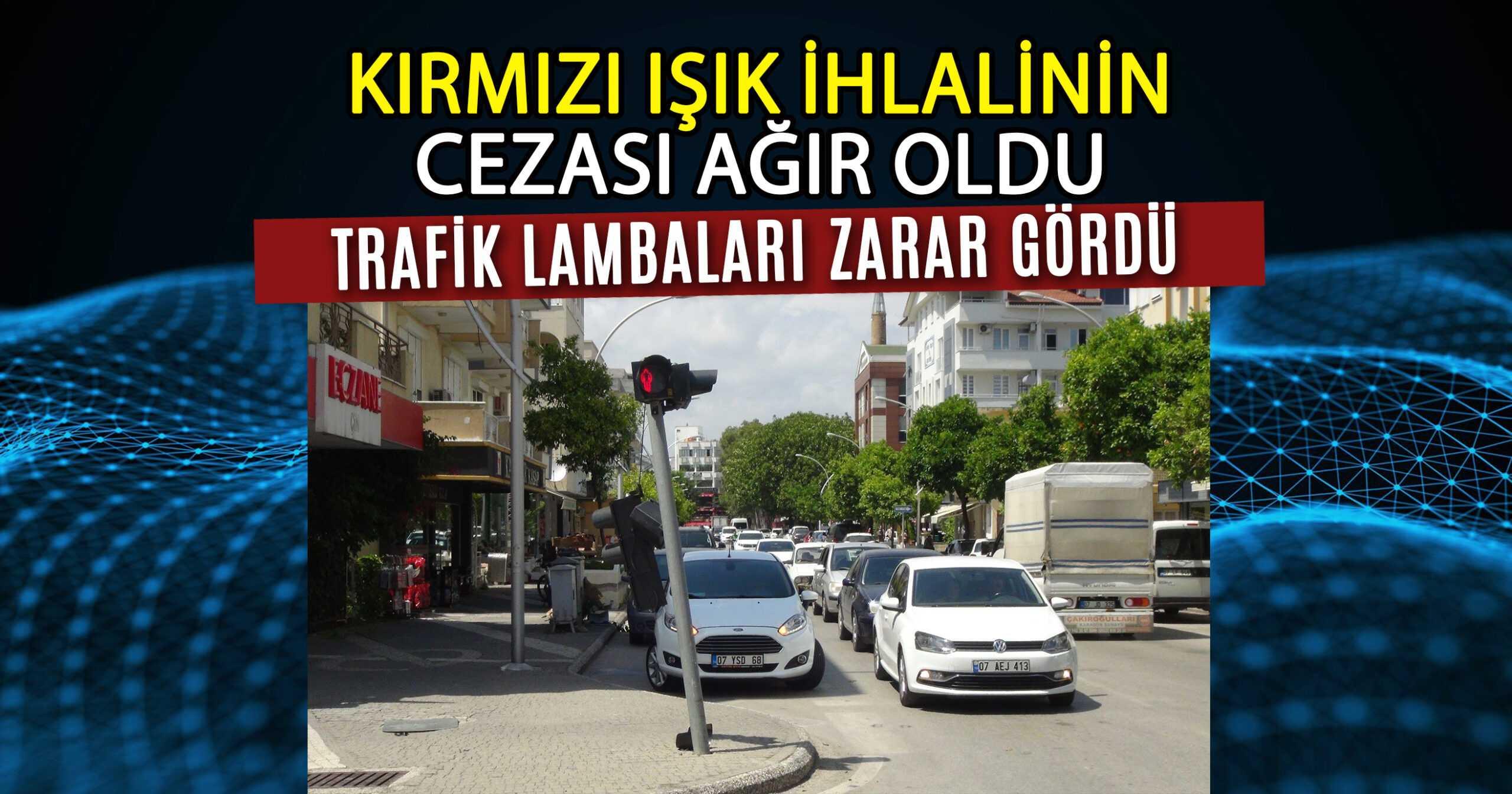 TRAFİK LAMBASINA ÇARPARAK DURABİLDİ