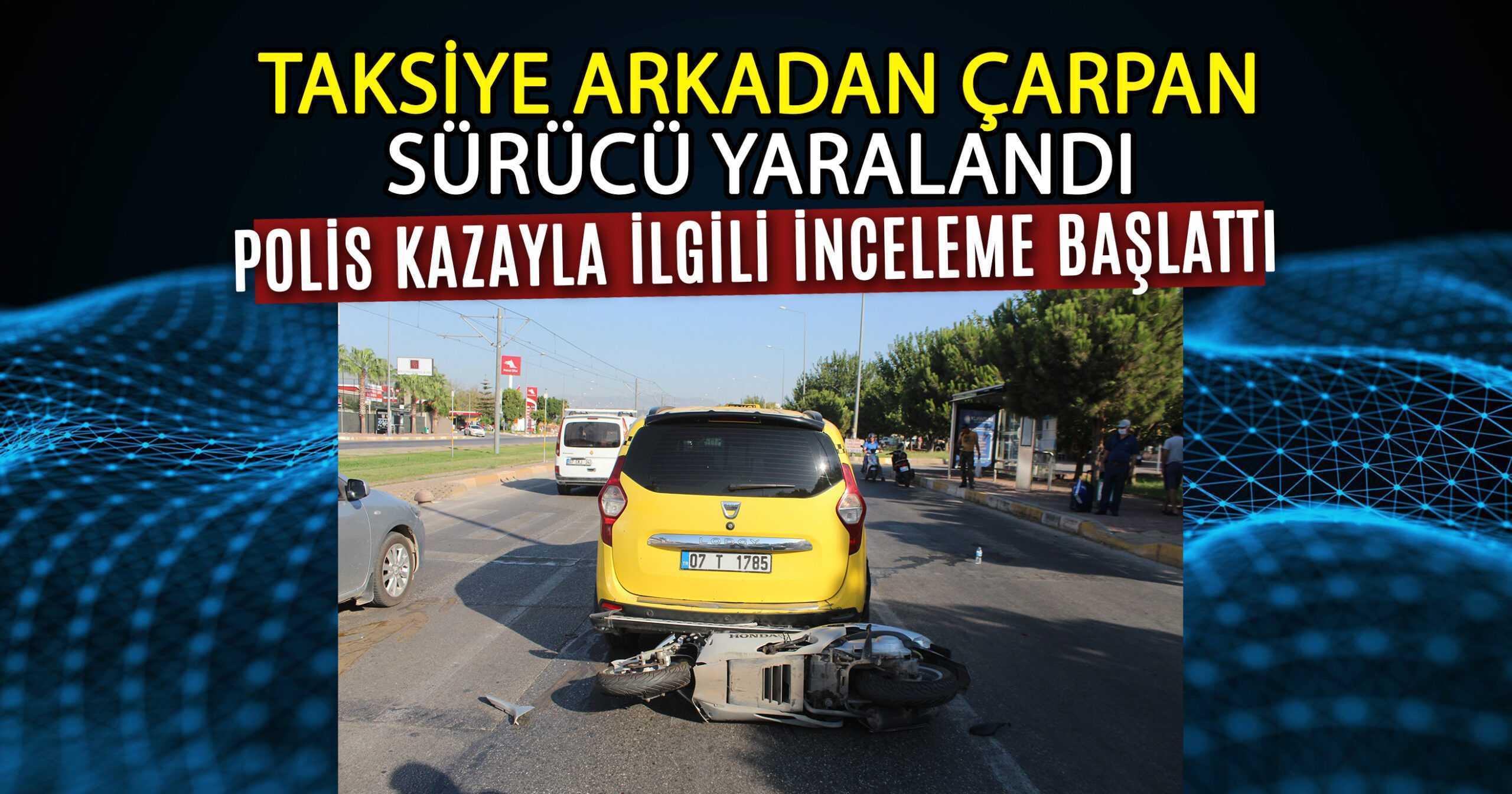 MOTOSİKLET, TİCARİ TAKSİYE ÇARPTI