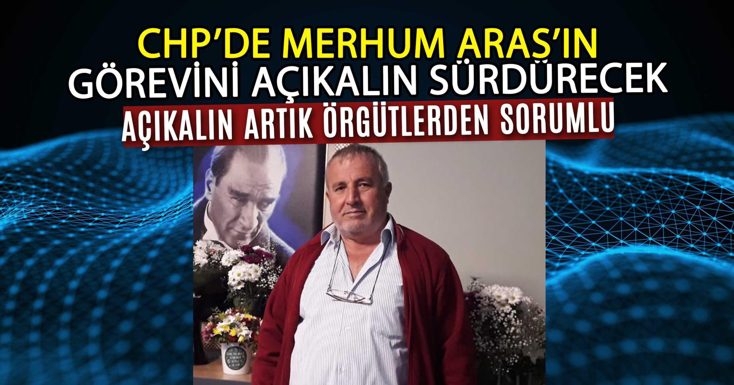 ARAS'IN YERİNE AÇIKALIN GETİRİLDİ